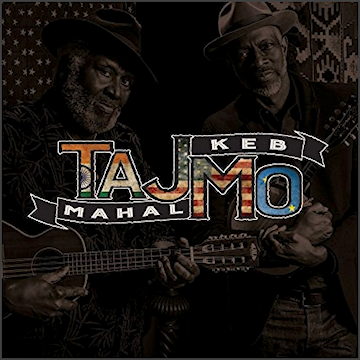 Featured: Taj Mahall and Keb Mo