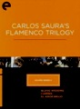Carlos Saura's Flamenco Trilogy DVD