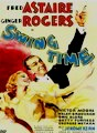 Swing Time (Astaire and Rogers) DVD.