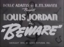 Beware with Louis Jordan Screen Title photo