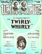 Twirly Burley Sheet Music Cover