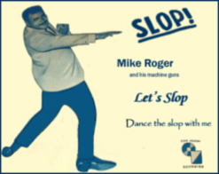"Mike Roger's - The Slop 45""  Sleeve cover"
