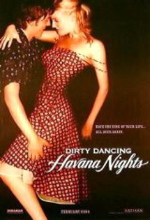 Dirty Dancing Havana Nights Poster