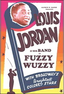Fuzzy Wuzzy with Louis Jordan and his Band