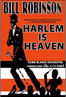 Harlem is Heaven featuring Bill Robinson