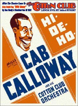 The Cotton Club Featuring Cab Calloway's Hi-De-Ho