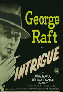 Intrigue with George Raft, June Havoc: Vintage Crime Movie Poster