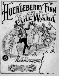 Huckleberry Finn Cakewalk