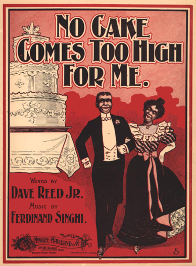 No Cake Comes Too High For Me Sheet Music Cover (1899)