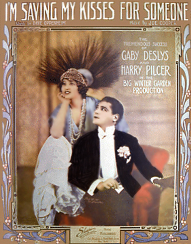 Gaby Deslys and HArry Pilcher - I'm Saving My Kisses for Someone Sheet Music Cover