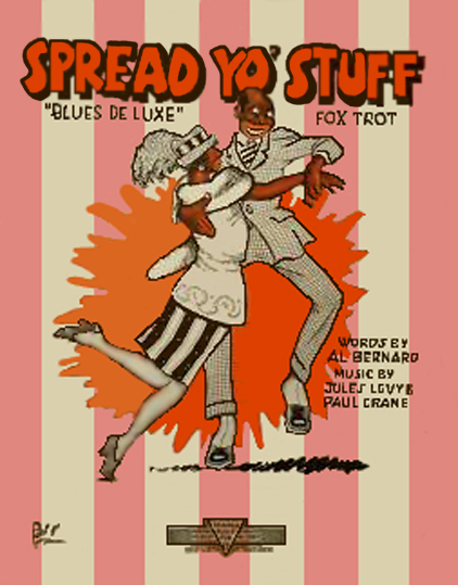 Spread Yo' Stuff 1921