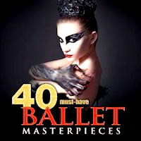 40 Must Have Ballet Masterpieces MP3 CD