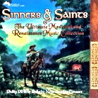 Featured CD: Sinners & Saints: the Ultimate Medieval & Renaissance CD.