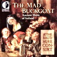 The Mad Buckgoat - Ancient Music of Ireland Irish Traditional (Orchestra), Rory Dall (Performer), Jack Sheedy (Performer), Custer LaRue (Performer), Baltimore Consort (Performer)