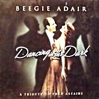 Featured CD: Dancing In The Dark - A Tribute to Fred Astaire