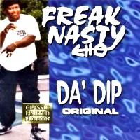 Da' Dip by Freak Nasty