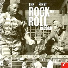 Featured CD: The First Rock and Roll CD