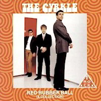 Song Album: The Cyrkles:  Red Rubber Ball Mp3's