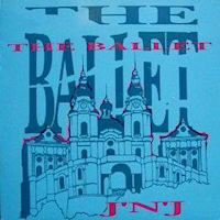 The Ballet by J 'N' J Album Cover