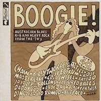 Boogie: Australian Blues R&B & Heavy Rock From 70s CD