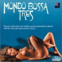 'Mondo Bossa Tres - Various Artists CD