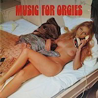 Music For Orgies CD Cover by Sexy Cash Maker Orchestra