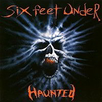 Haunted by Six Feet Under CD Song Cover