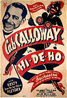 1937  Hi-De-Ho with Cab Calloway, features the Miller Brothers and Lois Ta Dance trio. No Swing dance scenes however