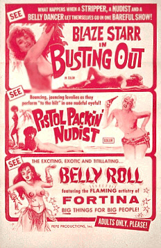 Busting Out, Pistol Packin Nudist, Belly Roll Burlesque Ad.