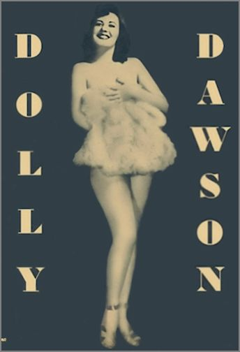 Dolly Dawson aka Helen Irwin Vintage Burlesque dancer photo 1