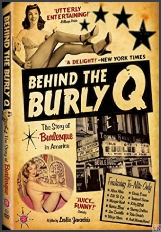 Behind the Burley Q DVD: Probably the best Vintage Burlesque Documentary out there today