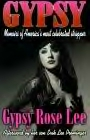 Gypsy: by Gypsy Rose Lee