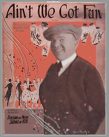 "Ain't We Got Fun Sheet Music Cover - Was used in the Fanchon and Marco ""Satires of 1920"""