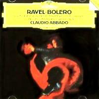 Featured CD: Ravel: Bolero / Rapsodie Espagnole / Ma Mere l'Oye / Pavane pour une Infante Défunte [Deutsche Grammophon.