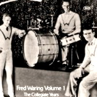 Featured CD: Fred Waring: The Collegiate Years.