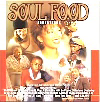 Featured CD: Soul Food Soundtrack