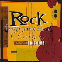 Rock Intrumental Classics from the sixties (1960's) Album Cover