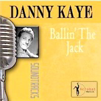 Ballin' The Jack by Danny Kaye CD Cover