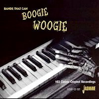Bands That Can Boogie Woogie: 100 classic Original Recordings CD