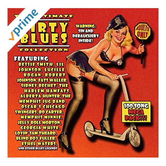 Featured CD: Ultimate Dirty Blues Collection 100 Songs