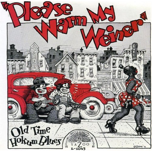 Featured CD: Please Warm My Weiner - Old Time Hokum Blues