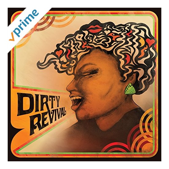 Featured CD: Dirty Revival