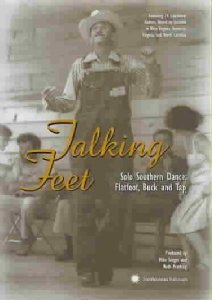 Featured DVD: Talking Feet: Solo Southern Dance - Flatfoot, Buck and Tap. Synopsis: This literally toe-tapping documentary examines the fancy footwork of some Southern hoofers as they move their legs to flatfoot, buck, tap and hoedown dance styles. Featuring 24 traditional dancers--including Jay Burris, Algia Mae Hinton, Gussie Lane, John Dee Holeman, and Fris Holloway--this program examines the moves and music of a bygone era. Songs include 'Katy Hill,' 'Shortenin' Bread,' 'Golden Slippers,' 'Cabin Creek,' and more. 87 min. Soundtrack: English. This is a great collection of folk dance styles from different parts of Appalachia. The interviews, footage and scenery will bring you right up to the mountains. The subtle artistry is compelling.
